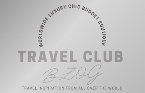 The Worldwide Luxury Chic Budget Boutique Travel Club Blog